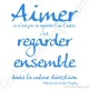 Stickers citation amour regarder