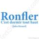 Stickers citation définition ronfler