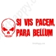 Stickers Si Vic pacem, Para bellum