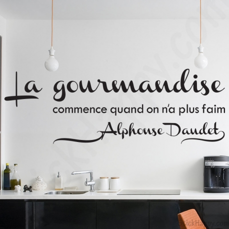 Stickers Deco Cuisine Citation Celebre Sur La Gourmandise